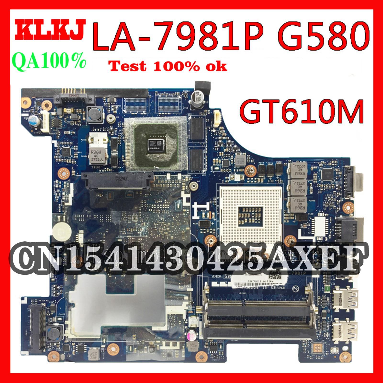 KLKJ LA-7981P G580 اللوحة لينوفو G580 QIWG5_G6_G9 LA-7981P REV:1.0 GT610M اللوحة الأم اختبار اللوحة الأم