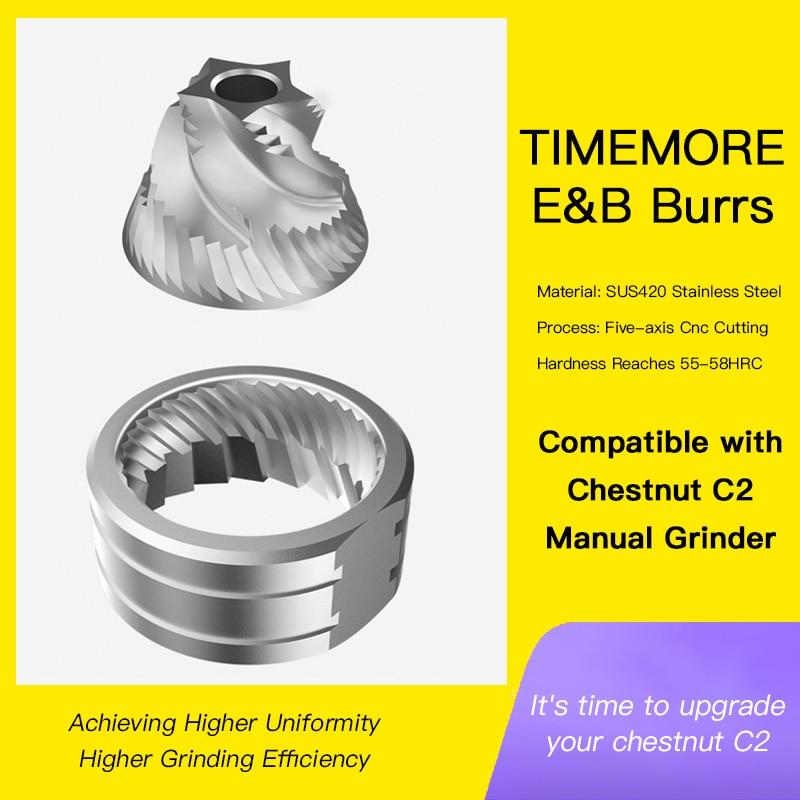Timemore E & B نتوءات متوافقة مع الكستناء C2 طاحونة القهوة اليدوية تحقيق أعلى التوحيد وكفاءة طحن أعلى