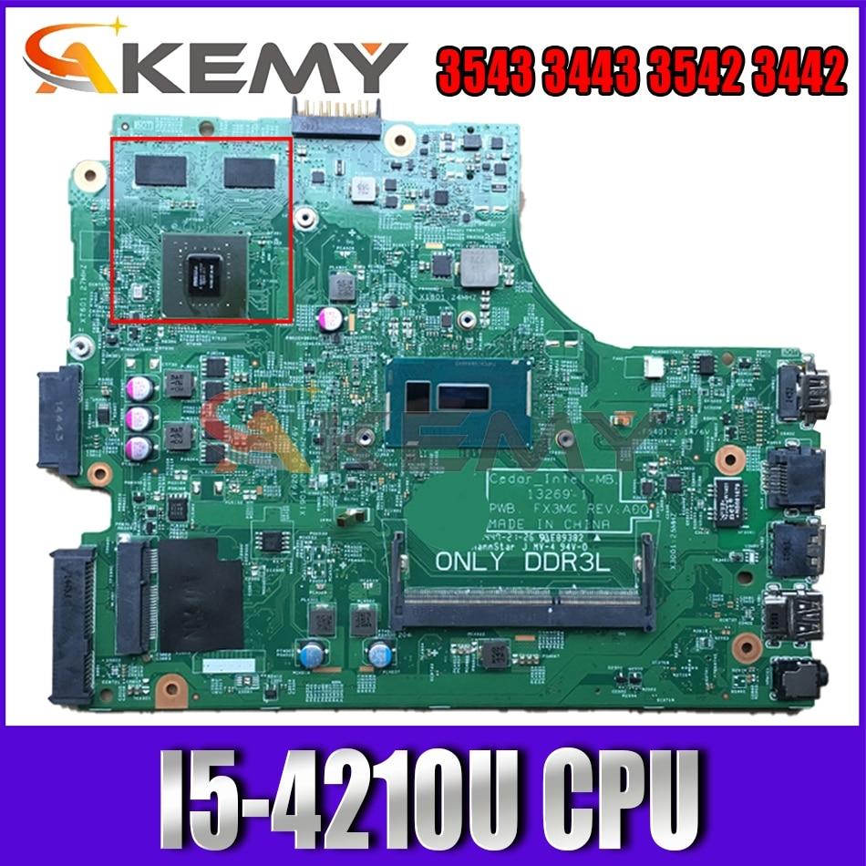 Brand NEW 13269-1 I5-4210U For DELL Inspiron 3543 3443 3542 3442 Laptop Motherboard FX3MC CN-066KRV