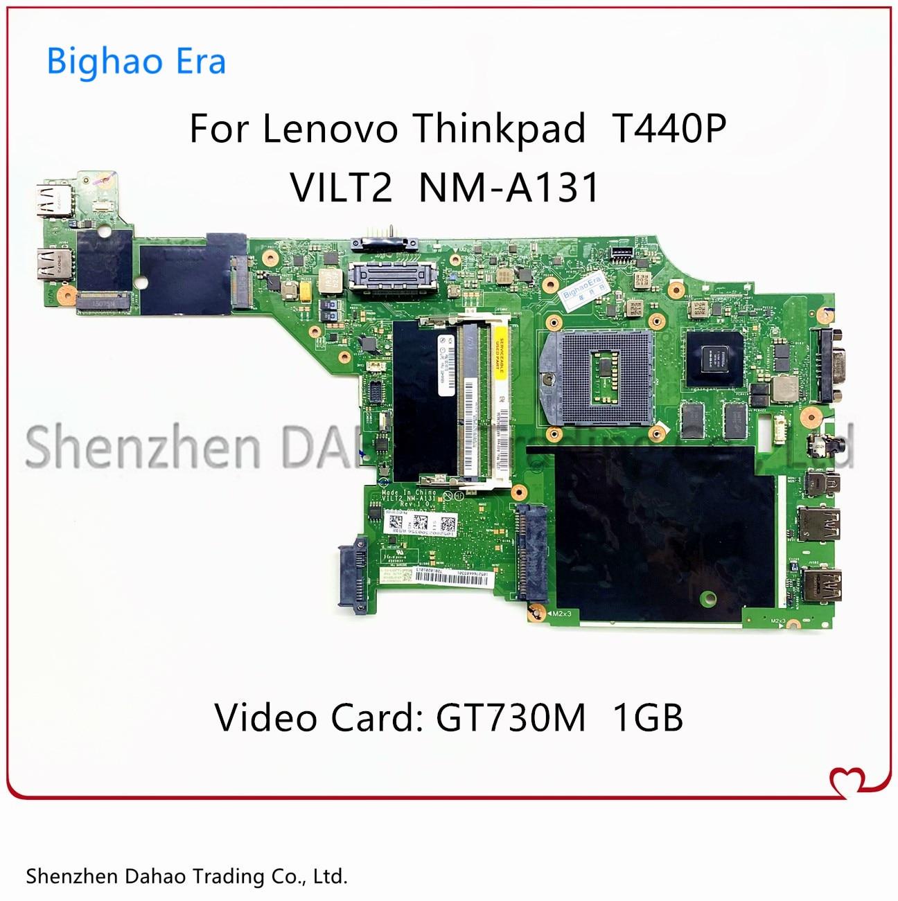 VILT2 NM-A131 لينوفو ثينك باد T440P اللوحة المحمول مع GT730M 1GB-GPU 100% العمل FRU 00HM981 00HM983 04X4086 00HM985