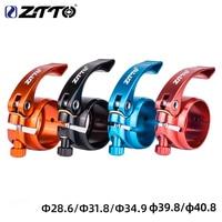 Велосипедный зажим ZTTO, быстросъемный зажим для подседельного штыря велосипеда, ультралегкий, крепление 31,8 мм 28.6 34,9 39,8 40,8, новинка