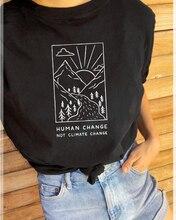 Changement humain pas changement climatique T-Shirt femmes à manches courtes graphique drôle T-Shirt hauts t-shirts vêtements de mode K846