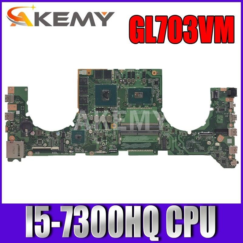 Da0bknmbab0 para Asus Akemy Laptop Placa-mãe Mainboard Gtx 1060 Gpu I5-7300hq 90nb0gl0-r00010 Gl703vm Gl703vd Gl703v
