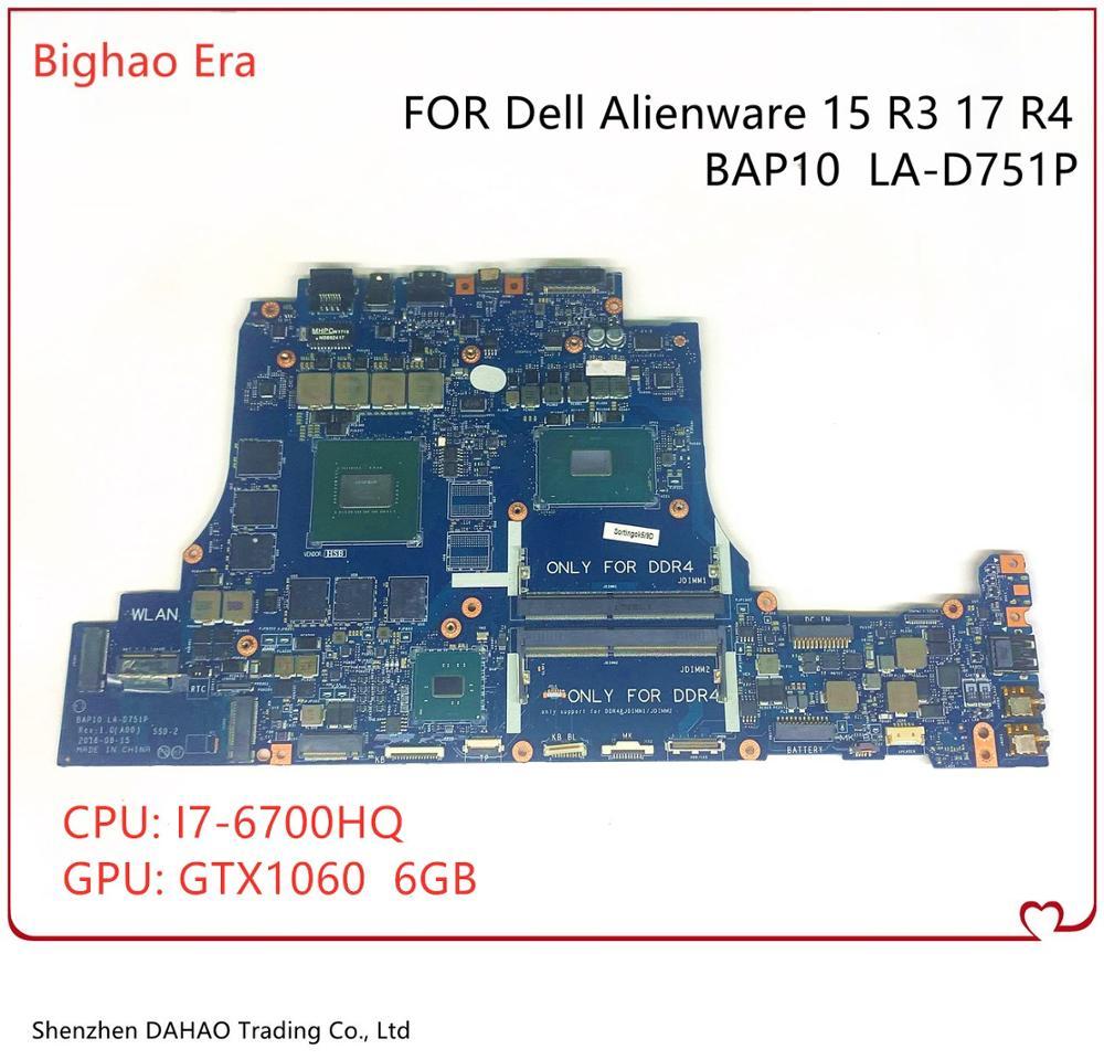 JHRTF 0JHRTF CN-0JHRTF Para DELL Alienware 15 R3 17 R4 Laptop Motherboard BAP10 LA-D751P Com i7-6700HQ GTX1060 6GB 100% Testado