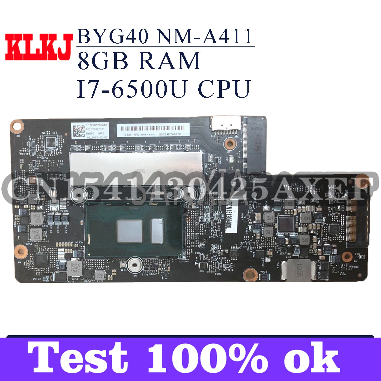 KLKJ NM-A411 اللوحة الأم للكمبيوتر المحمول لينوفو اليوغا 900-13ISK اللوحة الرئيسية الأصلية 8GB-RAM I7-6500U