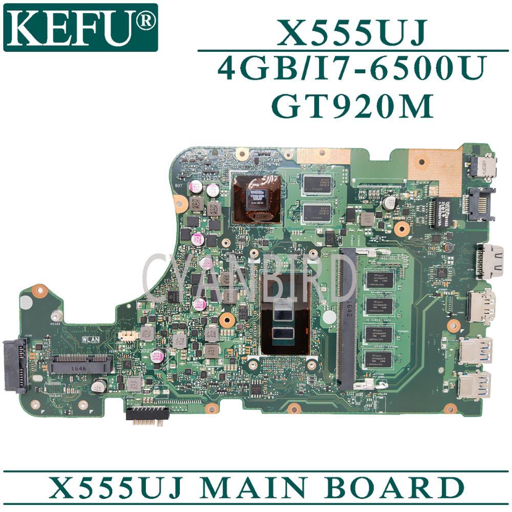 KEFU X555UJ الأصلي اللوحة الرئيسية ل ASUS X555UF X555UB X555UQ مع 4GB-RAM I7-6500U GT920M-2GB اللوحة الأم للكمبيوتر المحمول