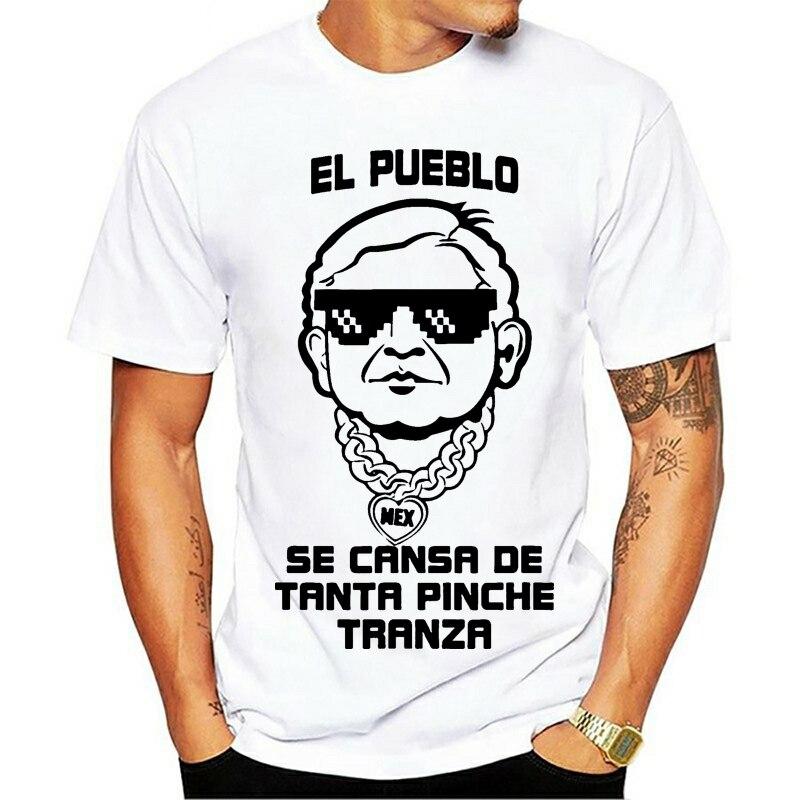 2021 mode coton T-shirt Amlo El Pueblo Se Cansa De Tanta Pinche Tranza blanc gymnases Fitness