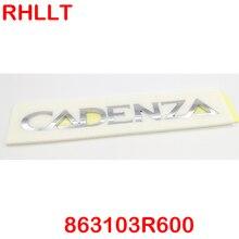 FOR Cadenza Trunk Lid emblem Badge Nameplate 863103R600 86310-3R600