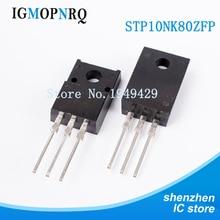 Livraison gratuite 10 pièces/lot 10N80 P10NK80ZFP STP10NK80ZFP TO-220 10A / 800V LCD MOS transistor à effet de champ nouveau original