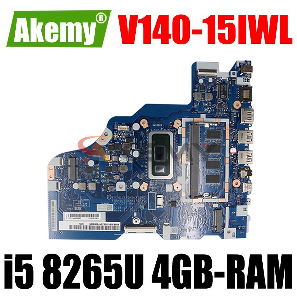لينوفو V140-15IWL اللوحة المحمول FV741 FV540 FG5N0 FG540 FG548 GF740 NM-C091 مع i5 8265U CPU 4GB-RAM اختبار 100% العمل