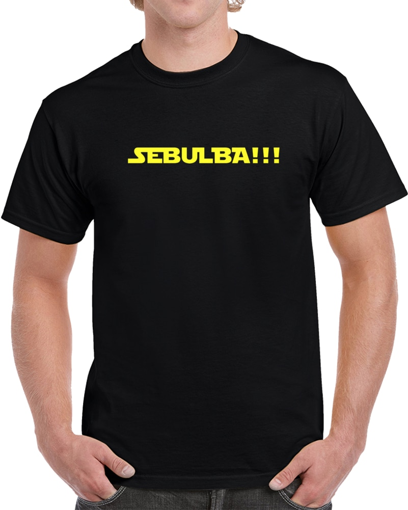 ¡Camiseta de hombre Sebulba! T camisa camiseta mujer t camisa