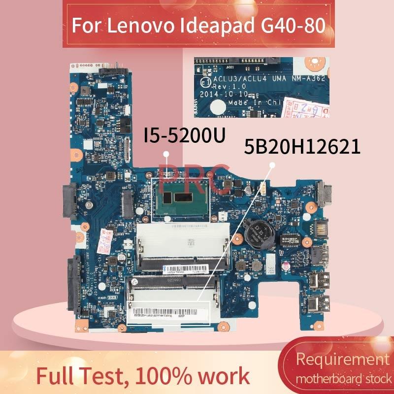 ACLU3/ACLU4 NM-A362 لينوفو Ideapad G40-80 G40-70 Z40-70 I5-5200U 14