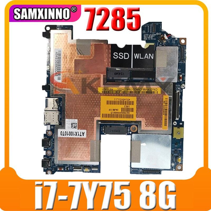 100% العمل لديل OEM Latitude 7285 اللوحة اللوحي i7-7Y75 8G 1.3GHz 8GB 05KN27 CN-05KN27 CAJ00 LA-E441P اختبار موافق