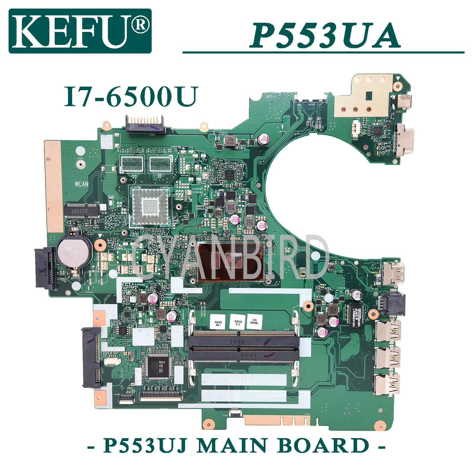 KEFU P553UJ اللوحة الأصلية ل ASUS P553UA PRO553UJ مع I7-6500U GM اللوحة المحمول