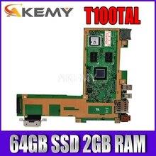 T100TAL материнская плата T100TAL материнская плата для Asus T100TAL материнская плата для ноутбука T100TAL материнская плата для ноутбука 64 Гб SSD 2 Гб RAM