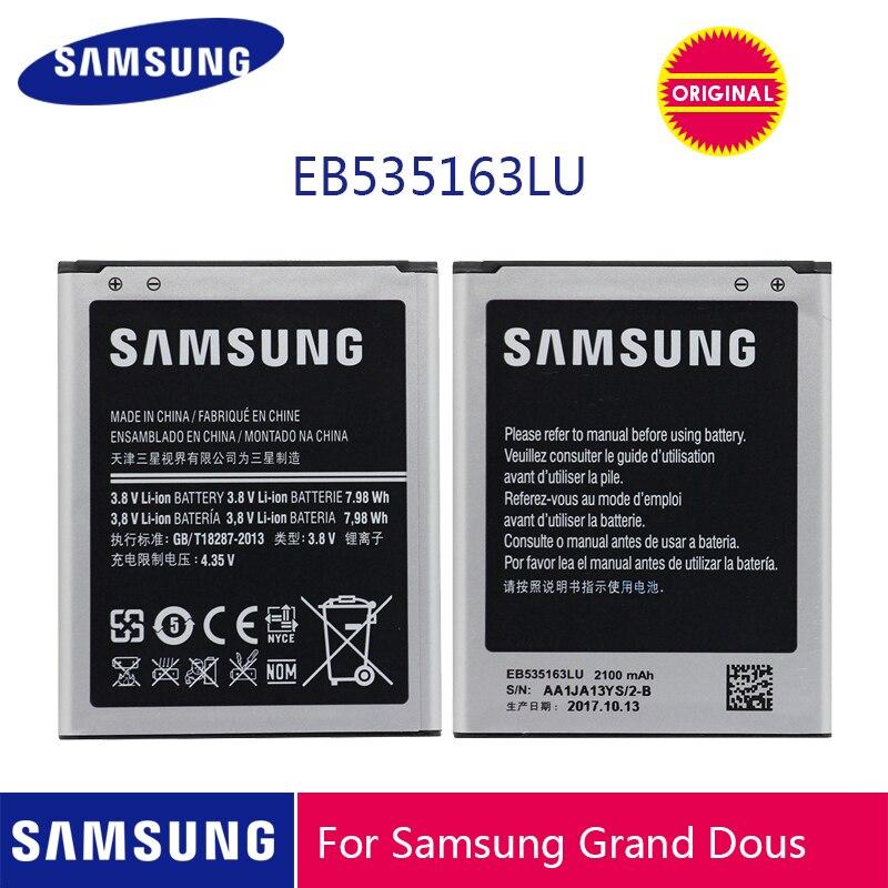 Original de SAMSUNG de la batería del teléfono EB535163LU 2100mAh para Samsung Galaxy Grand Duos i9082 i879 i9080 i9168 i9118 Neo + i9060