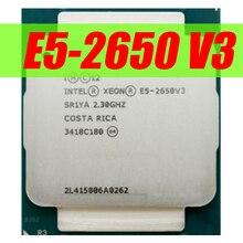 Intel Xeon E5 2650 V3 CPU 2,3G серверный процессор LGA 2011-3 e5-2650 V3 2650V3 10-ядерный процессор SR1YA для материнской платы X99