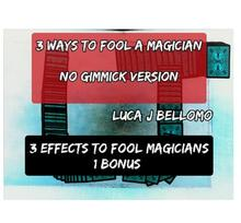 3 façons de tromper un magicien de Luca J Bellomo, tours de magie, 2020