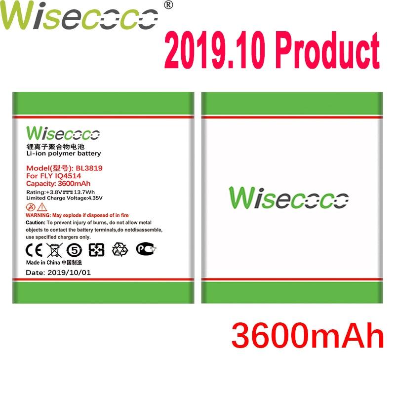 Wisecoco 3600mAh BL3819 batería para Fly IQ4514 teléfono móvil en Stock última producción batería de alta calidad + número de seguimiento