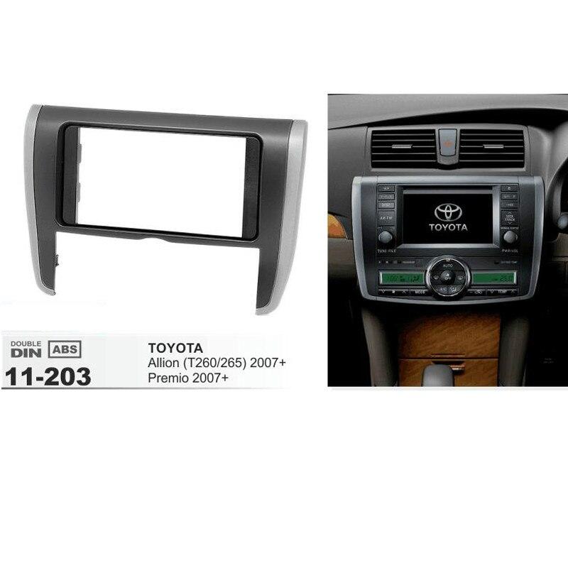11-203 equipo de montaje estéreo de radio de calidad superior instalación trim 2-DIN dash kit para TOYOTA Allion (T260/265) Premio 2007 +
