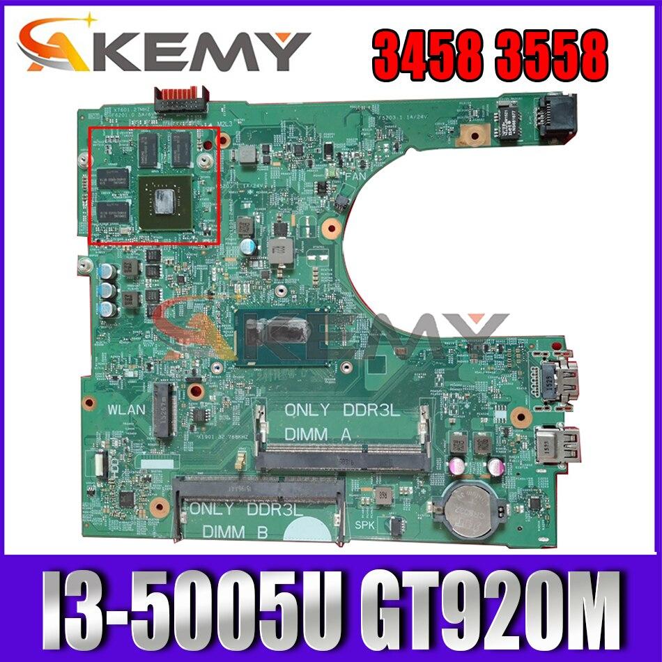 Akemy I3-5005U GT920M لأجهزة الكمبيوتر المحمول Dell Inspiron 3458 3558 اللوحة الأم 14216-1CN-06KTJF 6KTJF PWB:1XVKN اللوحة الرئيسية 100% تم اختبارها