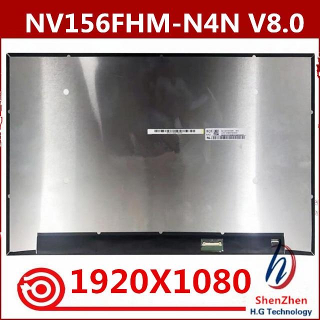Original NV156FHM-N4N NV156FHM-N4N V8.0 for gaming 144Hz resolution 1920X1080 gaming screen 30-pin EDP interface NV156FHM-N4N