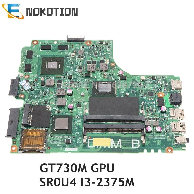 NOKOTION para DELL Inspiron 15R 3421 5421 placa base para ordenador portátil CN-0R20C0 0R20C0 placa base GT730M GPU SR0U4 I3-2375M CPU