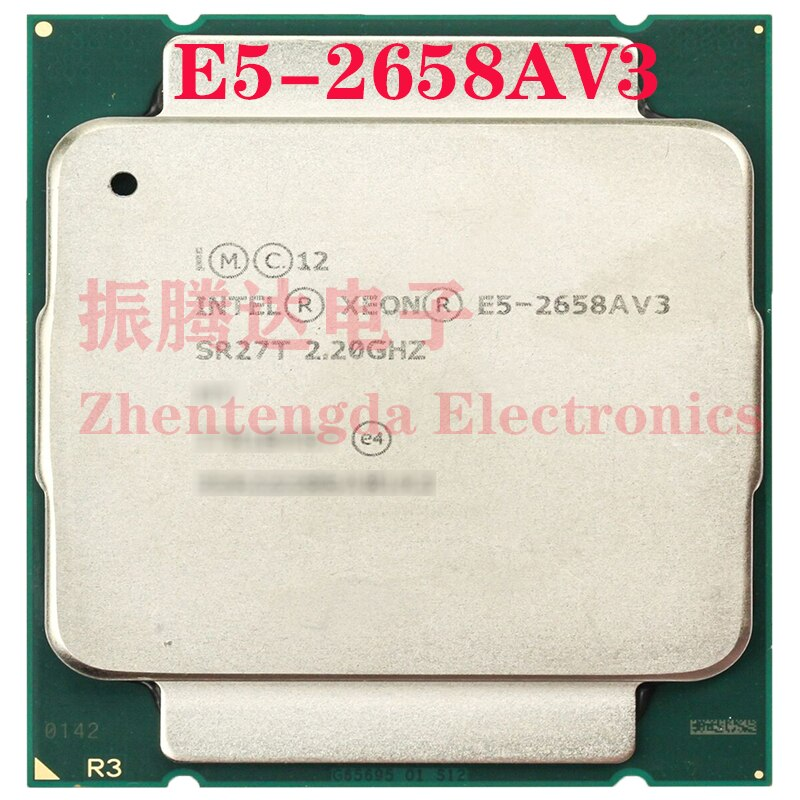 Intel Xeon E5-2658Av3 CPU 2.2GHz 30MB 12 Core 24 Threads LGA 2011 E5-2658Av3 Server CPU Processor