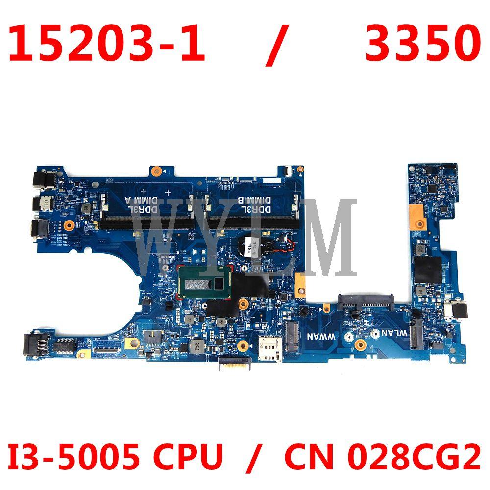 لأجهزة الكمبيوتر المحمول DELL 3350 اللوحة DDR3L I3-5005 وحدة المعالجة المركزية PWB:JM7HC CN 028CG2 028CG2 028CG2 15203-1 اللوحة الأم 100% العمل