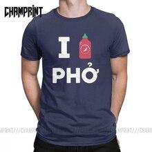Мужские футболки с надписью «I Love Sriracha Pho», футболки из 100% хлопка с короткими рукавами, топы для взрослых