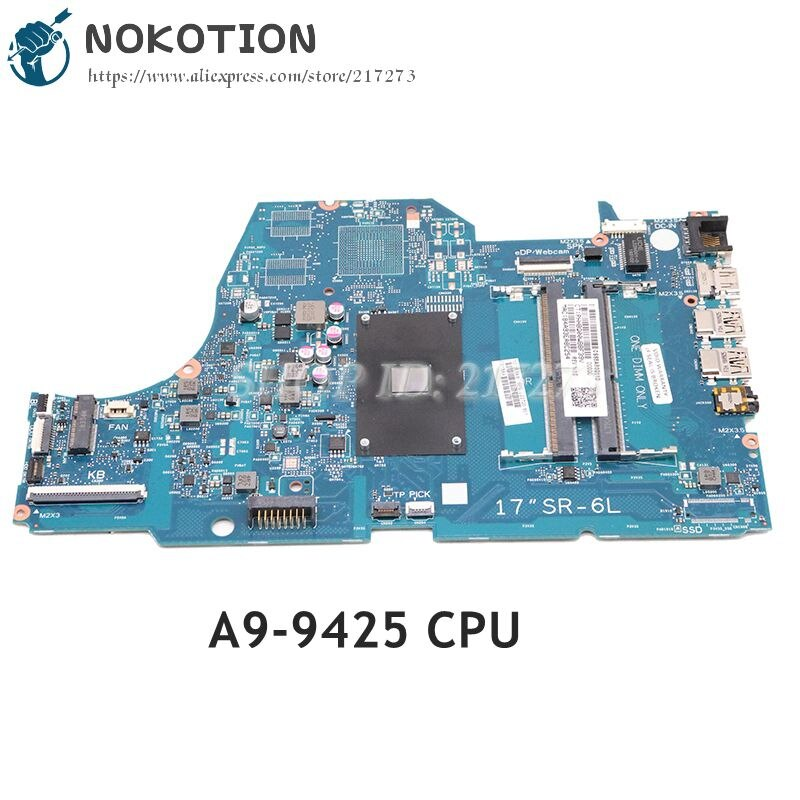 NOKOTION ل HP جناح 17-CA سلسلة اللوحة المحمول A9-9425 CPU L22720-601 L22720-001 6050A2985501-MB-A02 6050A2985501
