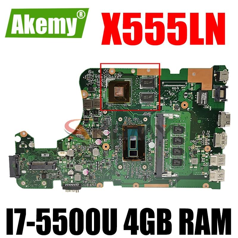 Akmey X555LN mianboard ل Asus X555LNB X555LN X555LD X555LB X555LJ X555LF اللوحة المحمول 4GB RAM I7-5500U وحدة المعالجة المركزية