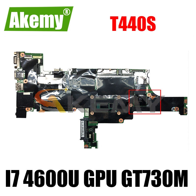 Akemy VILT0 NM-A051 لينوفو ثينك باد T440S اللوحة المحمول وحدة المعالجة المركزية I7 4600U GPU GT730M FRU 04X3977 04X3975 04X3973