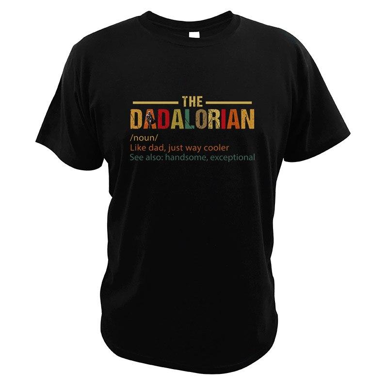 El Dadalorian Defination Vintage camiseta Father day gran regalo como un padre Just Way Cooler Impresión Digital divertida tamaño de la UE Tops