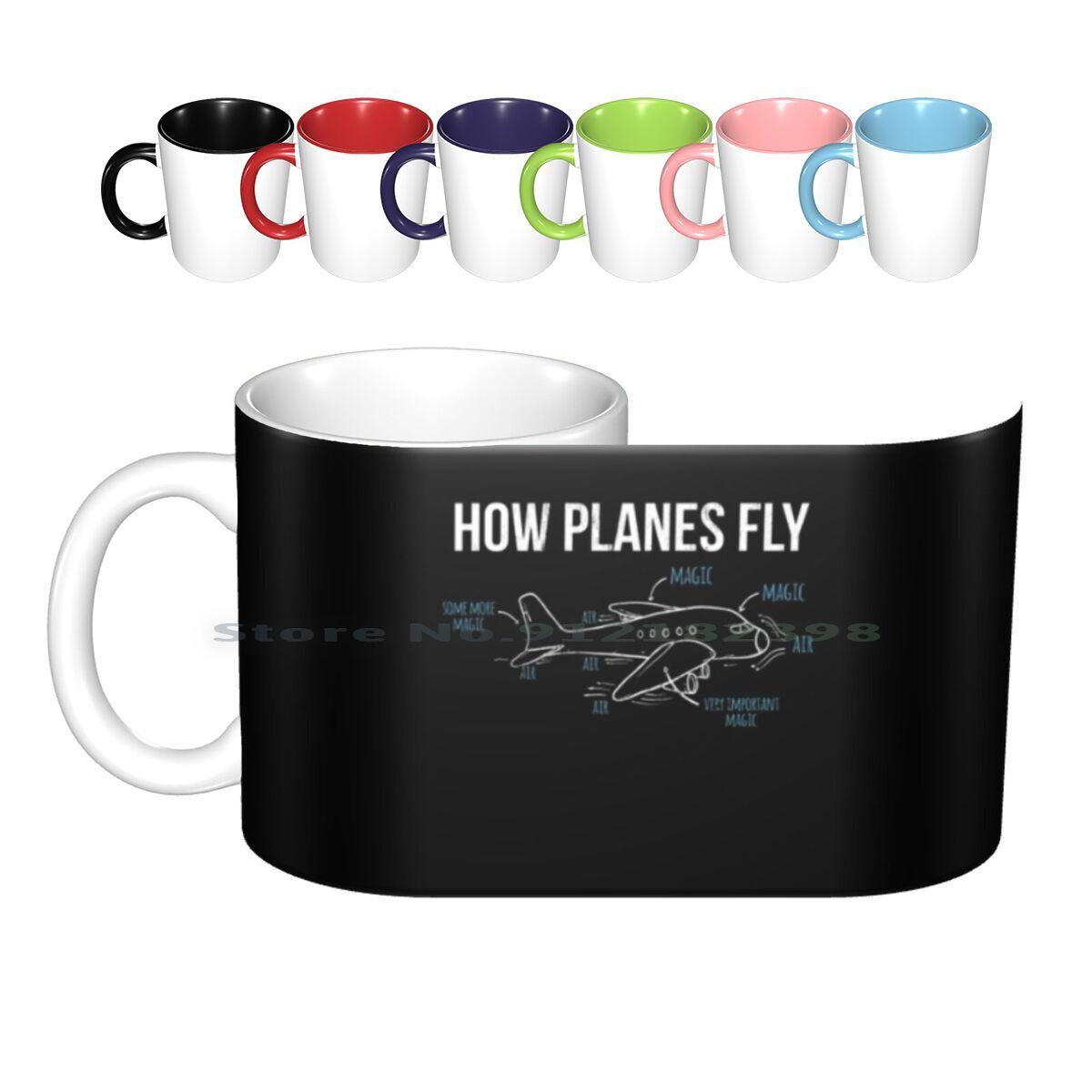 How Planes Fly Funny Aerospace Engineer Engineering Ceramic Mugs Coffee Cups Milk Tea Mug How Planes Funny Engineer Fly Flight
