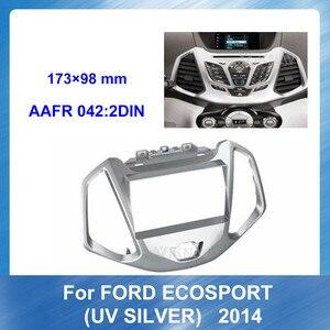 Car Radio Fascia Multimedia Frame Kit For FORD Ecosport UV SILVER 2014 Car Audio Bezel Facia Panel Trim Auto DARK SILVER