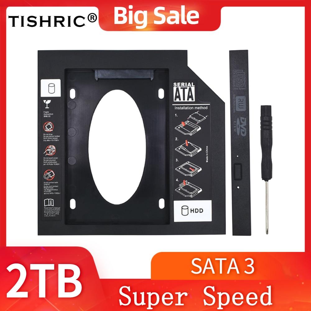 TISHRIC Optibay 9,5 мм/12,7 мм второй HDD Caddy SATA 3,0 HDD чехол/адаптер корпус DVD HDD для 2,5 дюйма 'SSD 2 ТБ для ноутбука CD-ROM