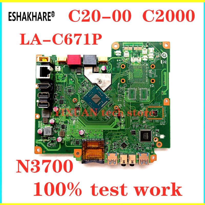 ESHAKHARE For Lenovo S200Z C20-00 C2000 AIO Motherboard N3700 CPU AIA30 LA-C671P FRU 00XG052 IBSWSC V1.0 100% Tested Fast Ship