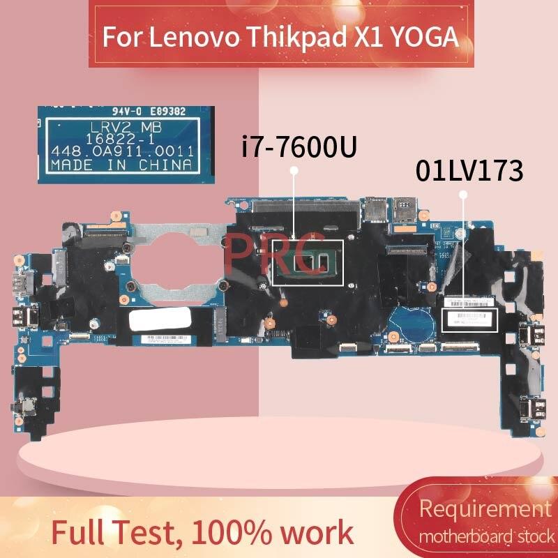 01LV173 لينوفو Thikpad X1 اليوغا I7-7600U 16GB مفكرة اللوحة LV2 MB 16822-1 448.0A911.0011 SR33Z DDR4 اللوحة المحمول