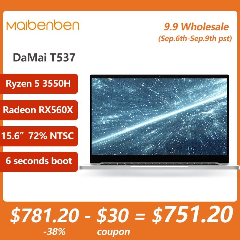 Promo MAIBENBEN Laptop T537 15.6  FHD 1920*1080  ADS Ryzen 5 3550H Radeon RX560X 4GB GDDR5 CNC Gaming for gamer