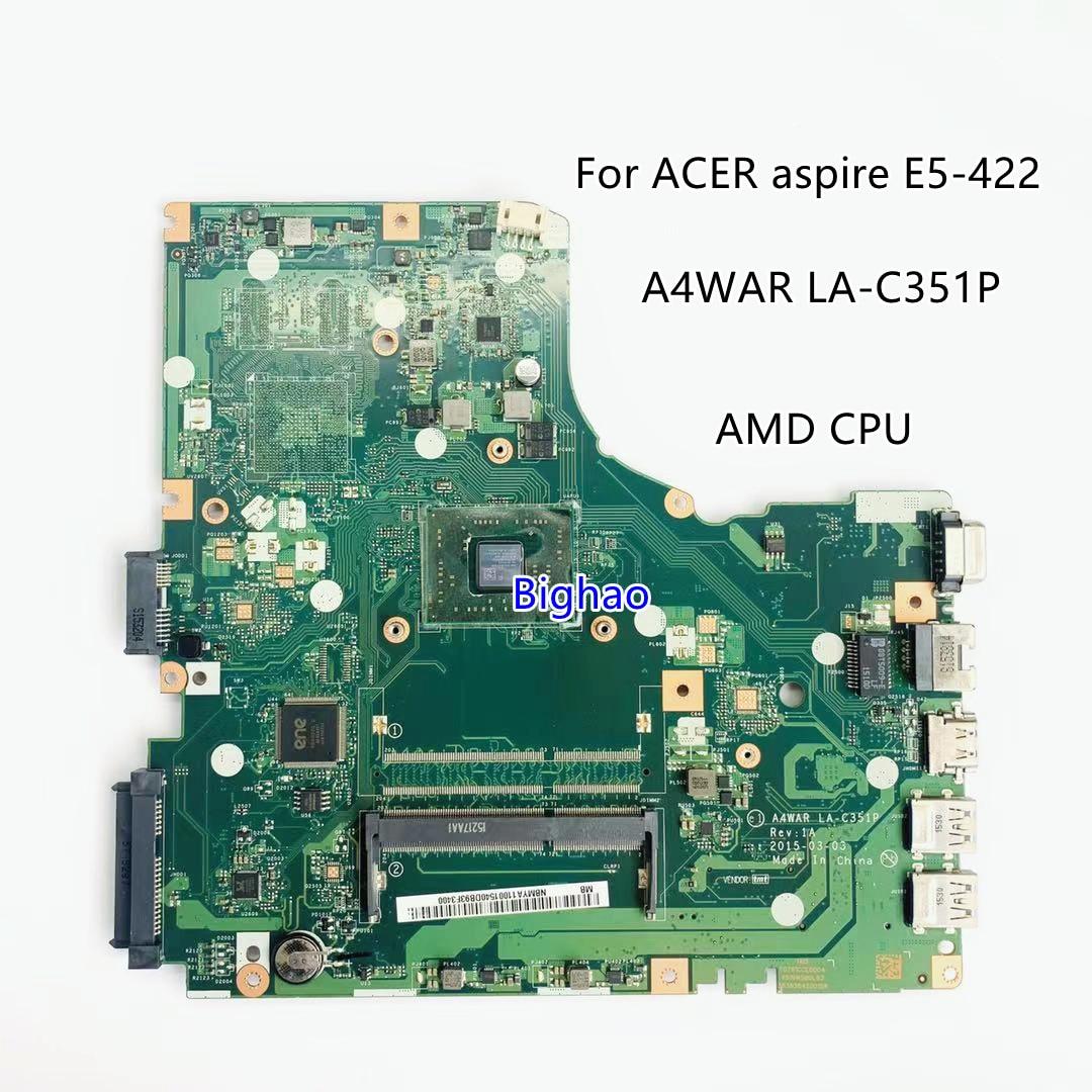 Para ACER aspire E5-422 placa base de computadora portátil A4WAR LA-C351P con...