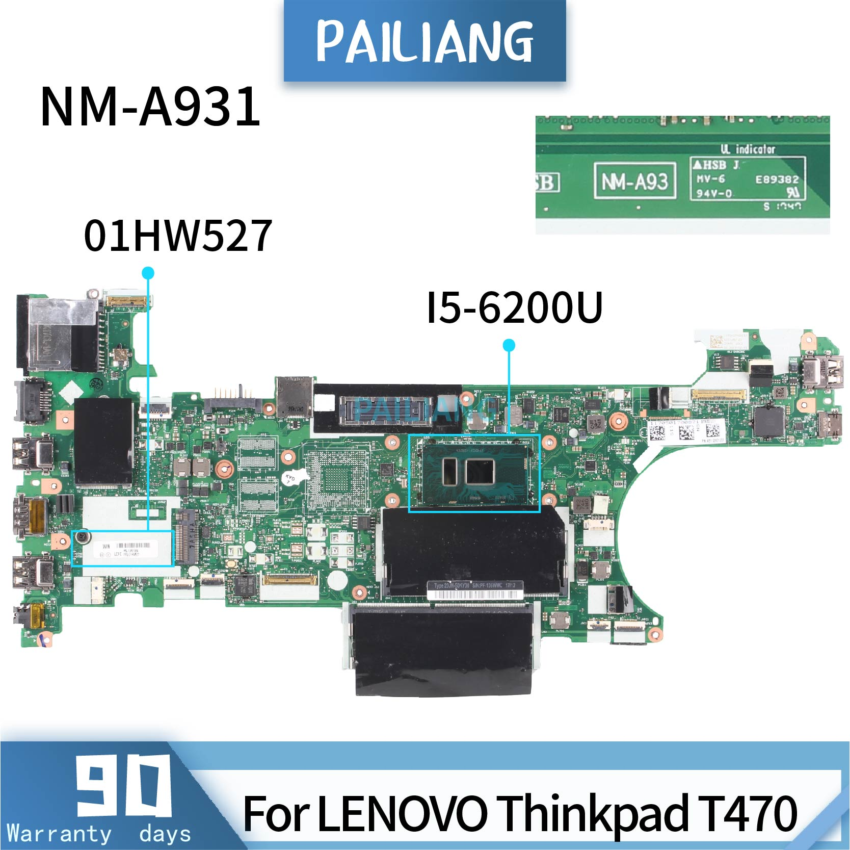 PAILIANG اللوحة الأم لأجهزة الكمبيوتر المحمول لينوفو ثينك باد T470 01HW527 NM-A931 اللوحة الرئيسية الأساسية SR2EY I5-6200U اختبار DDR3
