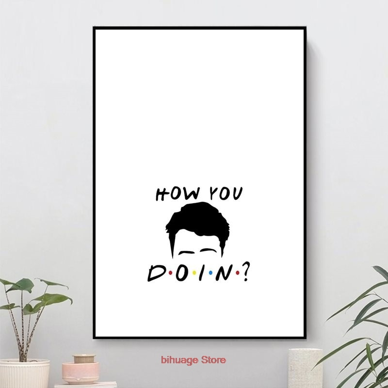 How You Doin Posters And Prints Modern Canvas Painting Wall Art Picture For Home Decor Living Room Kids Room