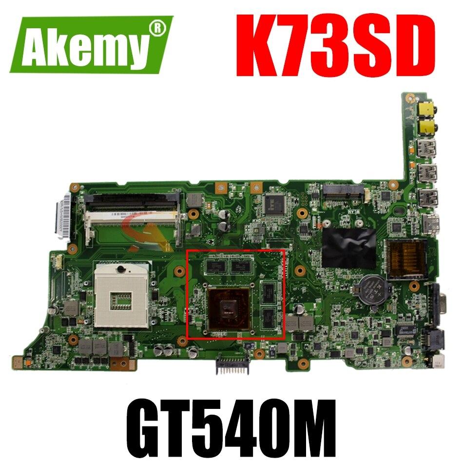 AKEMY K73SD اللوحة لابتوب ASUS K73SV K73SJ K73SM K73S اللوحة الأصلية HM65 GT540M