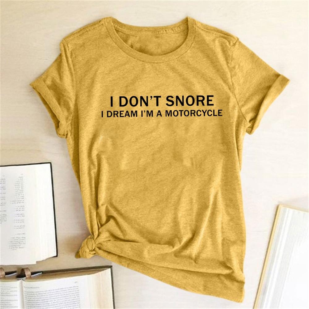 Camisetas con estampado de motocicleta I Don't Snore I Dream I'm A...