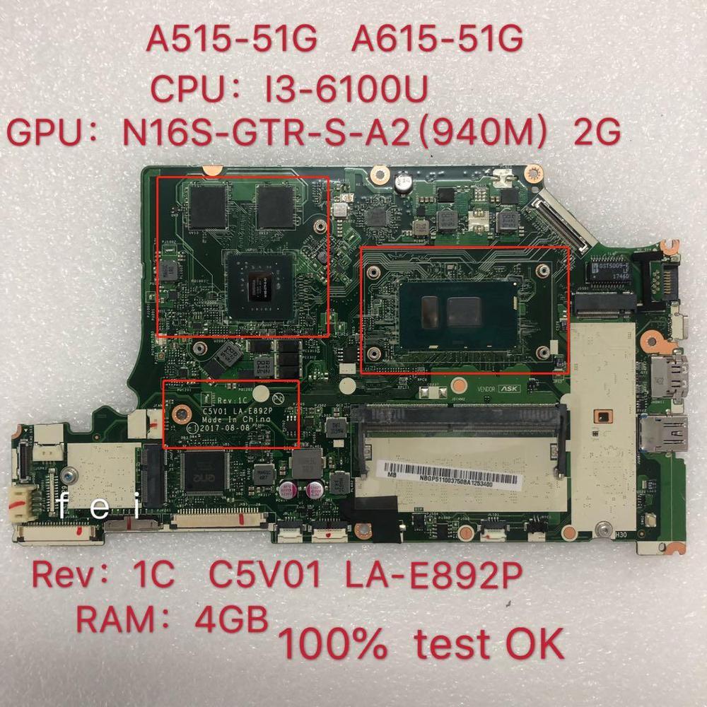 C5V01 LA-E892P motherboard für Acer Nitro A515-51G laptop motherboard CPU I3-6100U 940MX 2GB 100% test ok