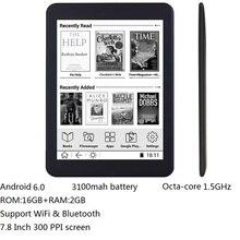 16GB E book 7.8 pouces écran tactile HD lecteur E-book octa-core android WiFi Ereader Bluetooth audio e-ink 3100mah batterie + écouteurs
