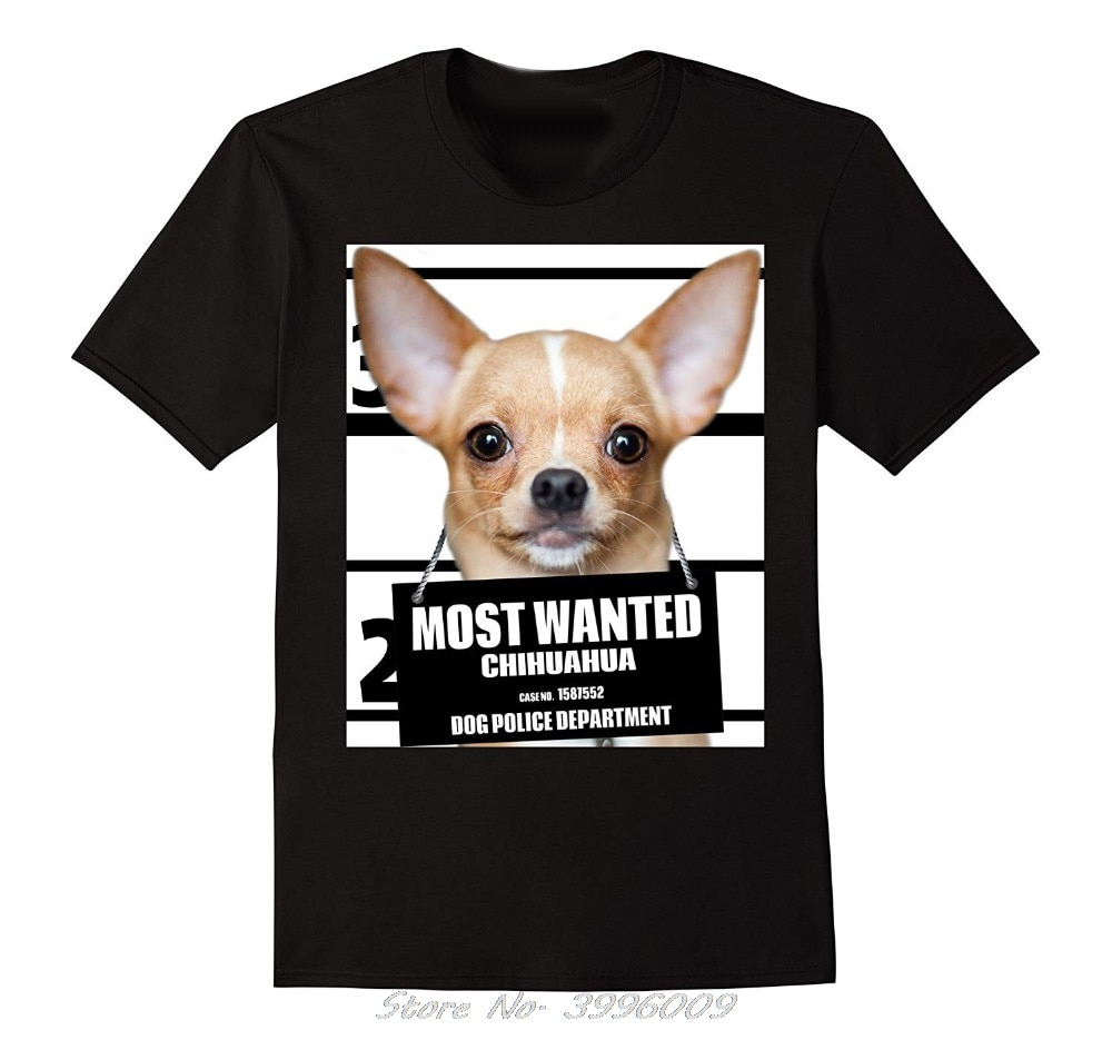 Men T Shirt Fashion Most Wanted Chihuahua T-shirt - Dog Tee Shirts Summer Short Sleeve Cotton Tshirt Streetwear