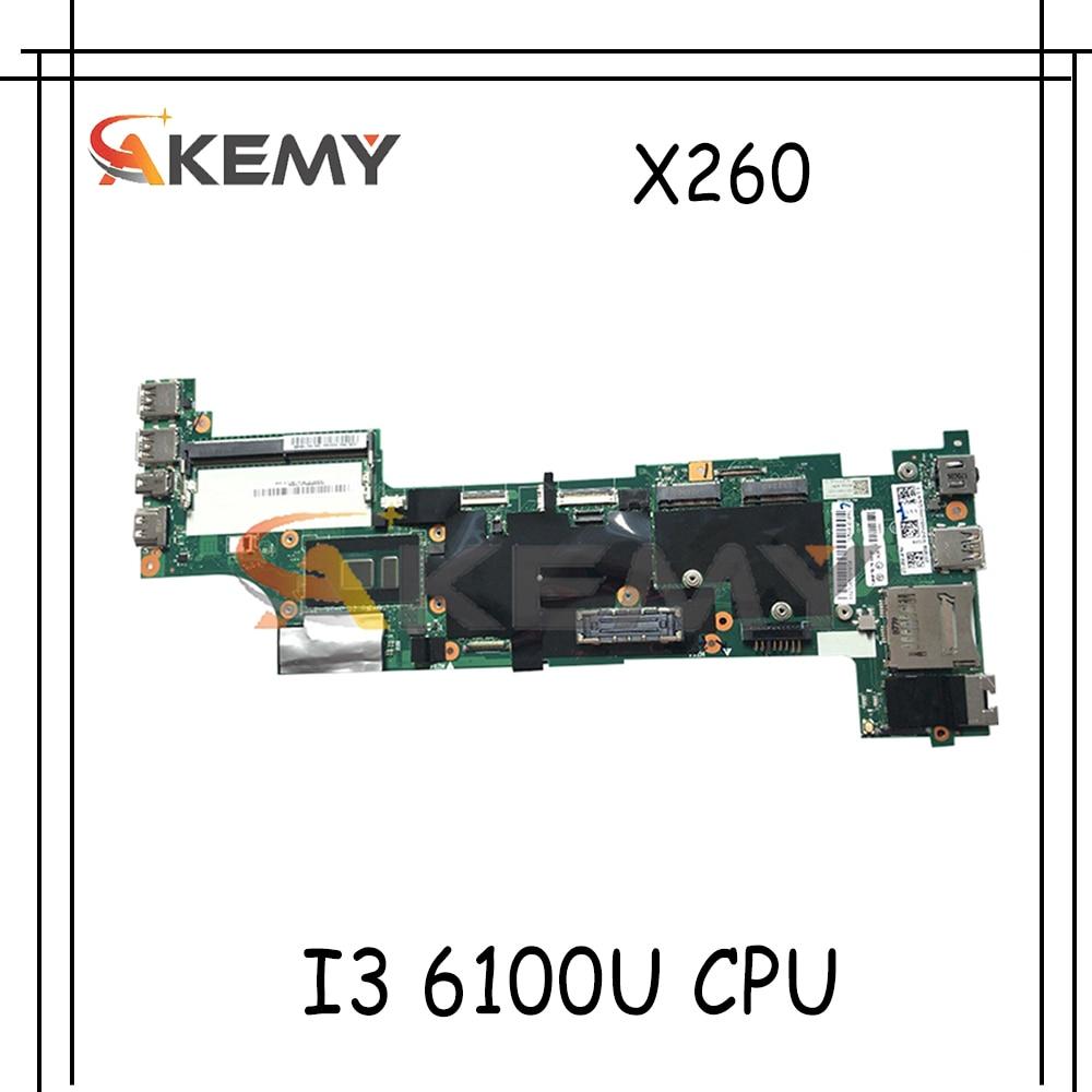 Akemy مناسبة لينوفو ثينك باد X260 اللوحة الأم للكمبيوتر المحمول CPU I3 6100U 100% اختبار العمل FRU 00UP188 01EN191 00UP203 01EN206