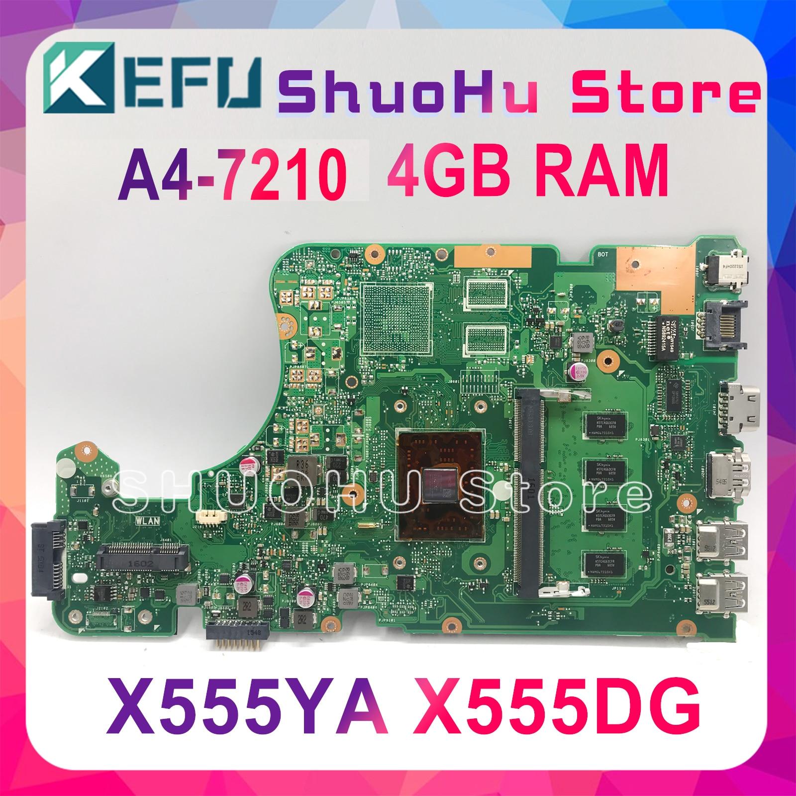 KEFU X555DG placa base para ASUS X555YI X555YA X555D A555DG X555QG X555Y placa base de computadora portátil A4-7210 4GB REV2.0 pruebas 100%